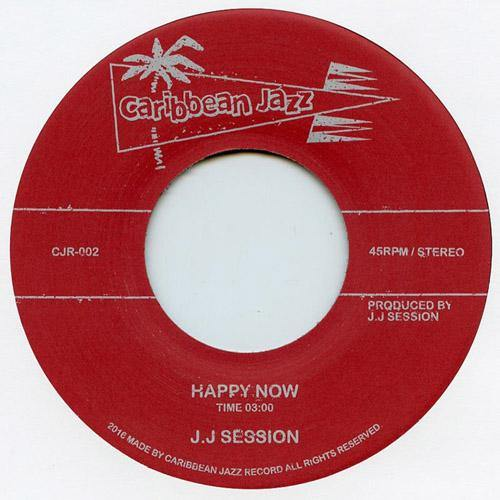 J.J. Session - Happy Now / VC10 (Shake A Lady) - 7""