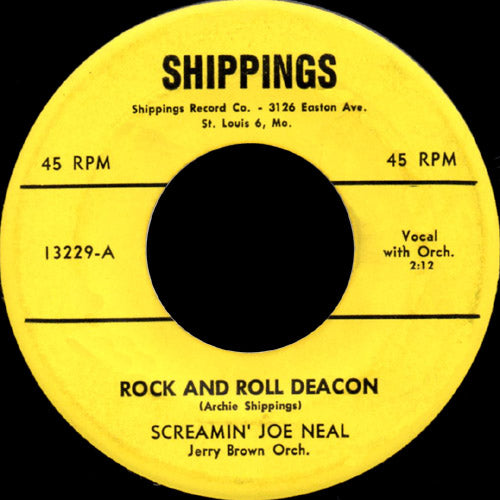 Screaming Joe Neal - Rock And Roll Deacon - 7""