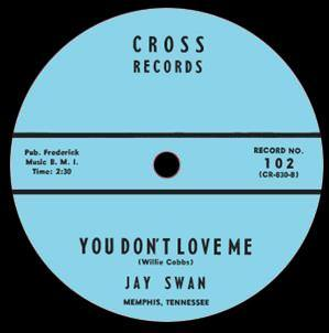 Jay Swann - You Don't Love Me // Got My Mojo Working - 7""