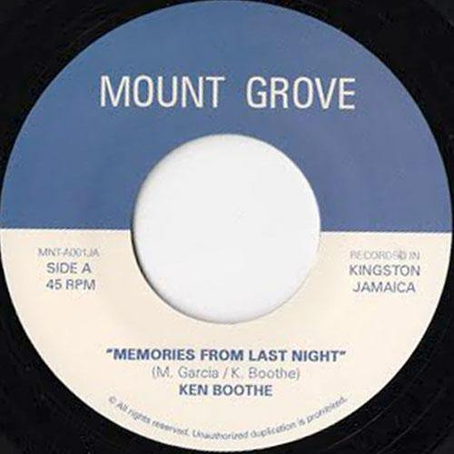 Ken Boothe - Memories From Last Night // Nicholas Laraque and Daniel Richards - Alpha On The Top - 7""