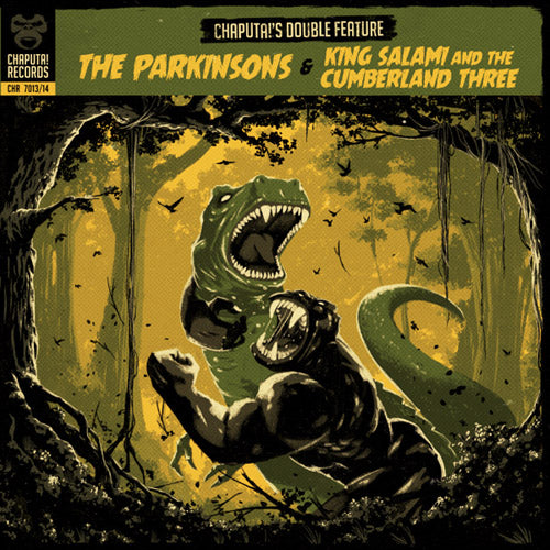 "KING SALAMI + THE PARKINSONS - Chaputa!'s Double Feature - 2x7"" (gatefold sleeve)"