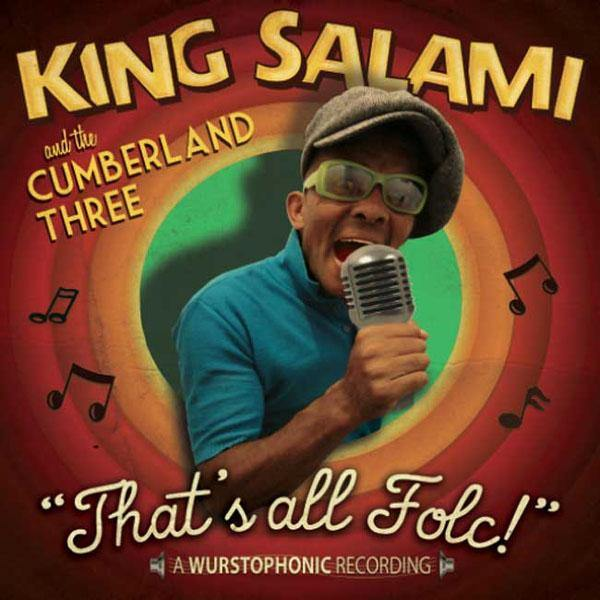 King Salami & the Cumberland Three - That's All Folc! - 7""