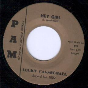 Lucky Carmichael - Hey Girl // Blues With A Feeling - 7""
