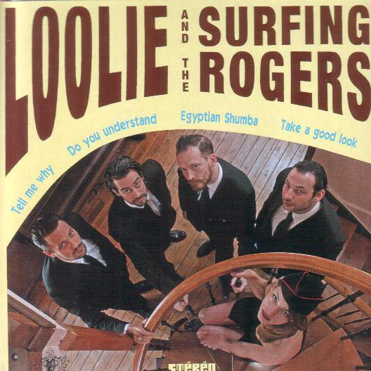 "Loolie & the Surfing Rogers - Tell Me Why- 7""EP"