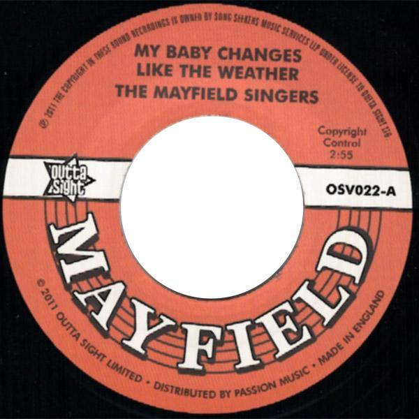 Mayfield Singers - My Baby Changes Like The Weather //  Don't Start None - 7""