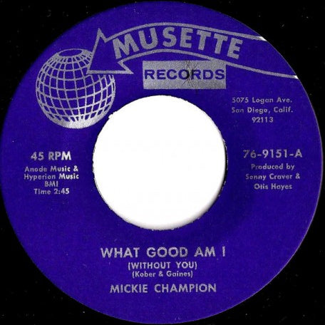 Mickie Champion - What Good Am I // The Hurt Still Lingers On - 7""
