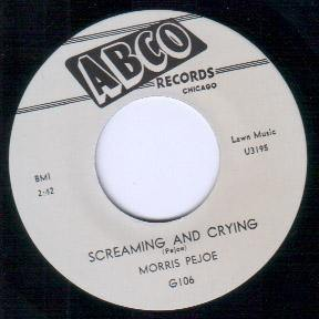 Morris Pejoe - Screaming And Crying // Maybe Blues - 7""