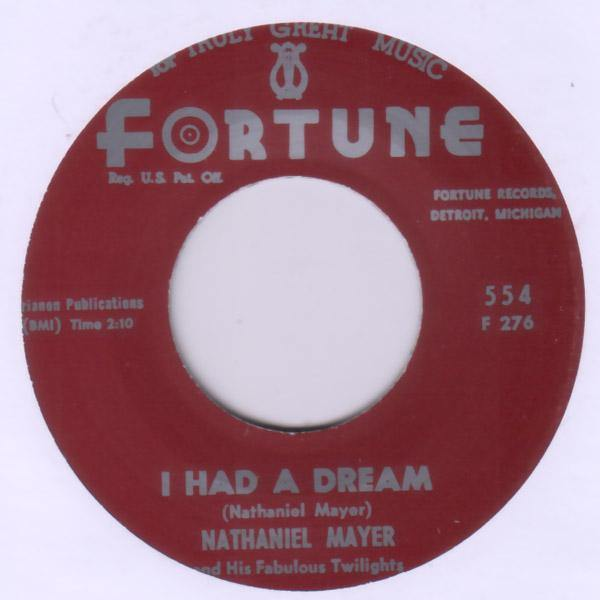 Nathaniel Mayer - I Had A Dream // I'm Not Gonna Cry - 7""