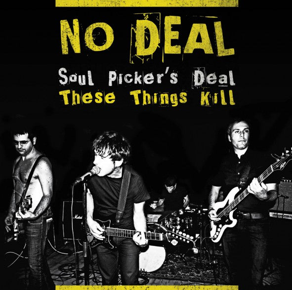 No Deal - Soul Picker's Deal // These Things Kill - 7""