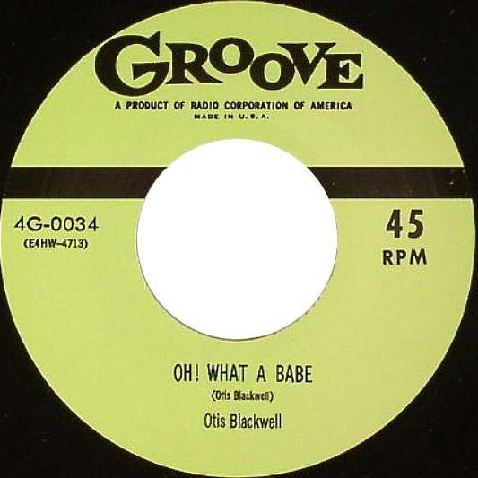 OTIS BLACKWELL - Oh! What A Babe //  BIG RED McHOUSTON - I'm Tired - 7""