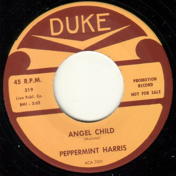 Peppermint Harris - Angel Child // Ain't No Business - 7""