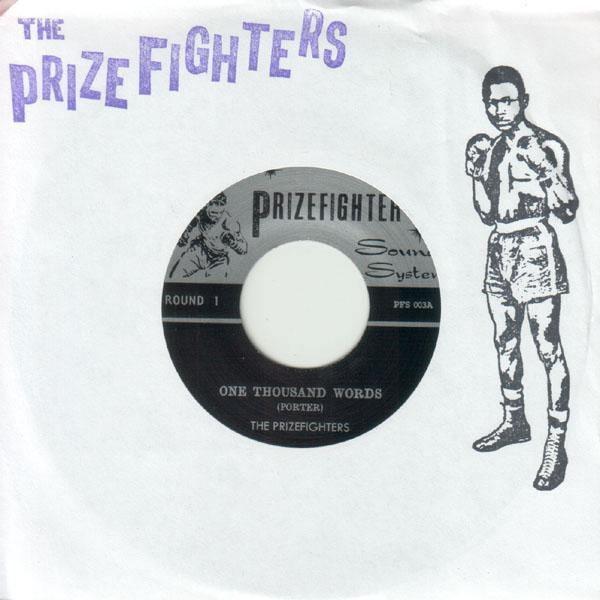 Prizefighters - One Thousand Words // Lost At Sea - 7""