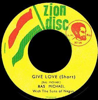 RAS MICHAEL - Give Love // Sip Your Cup - 7inch
