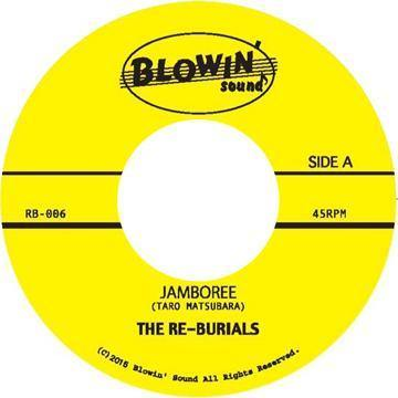 Re-Burials - Jamboree // A Fool Such As I - 7""