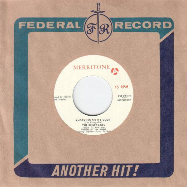 The Renegades - Knocking On My Door - 7""