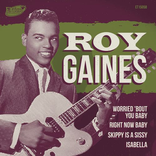 "Roy Gaines - Worried Bout You Baby +3 - 7""EP"