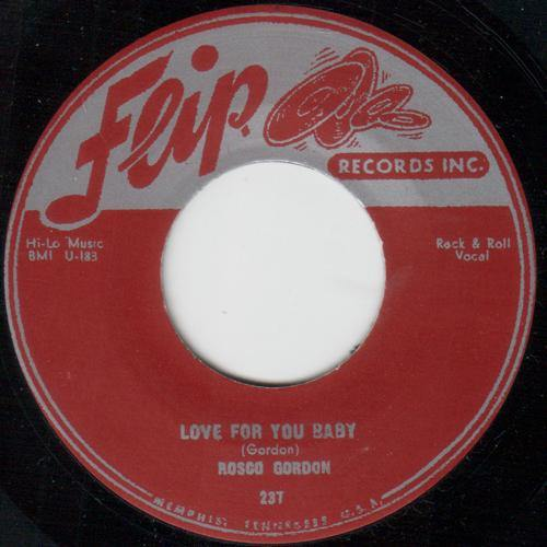 Rosco Gordon - Love For You Baby // The Chicken - 7""