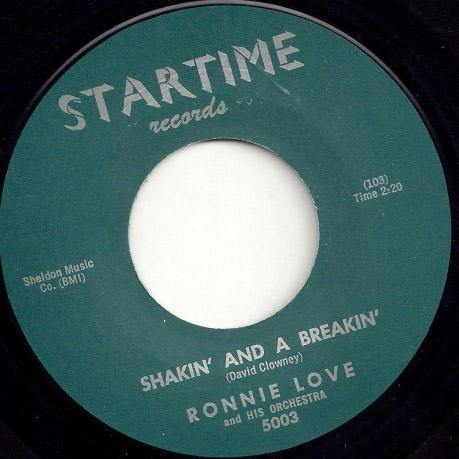 RONNIE LOVE – SHAKIN' AND A BREAKIN' // YOU'RE MOVIN' ME - 7""