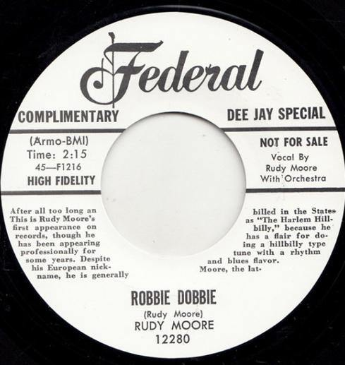 RUDY MOORE - ROBBIE DOBBIE // I'LL BE HOME TO SEE YOU TOMORROW NIGHT - 7""