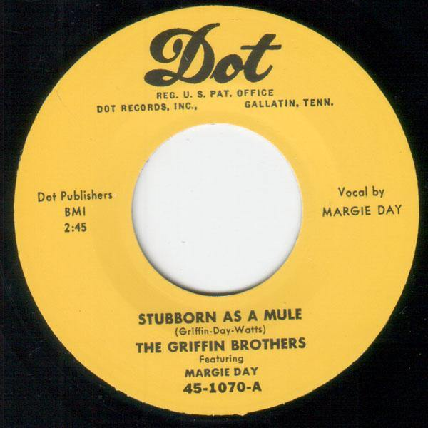Griffin Brothers - Stubborn As A Mule // I Wanna Go Back - 7""