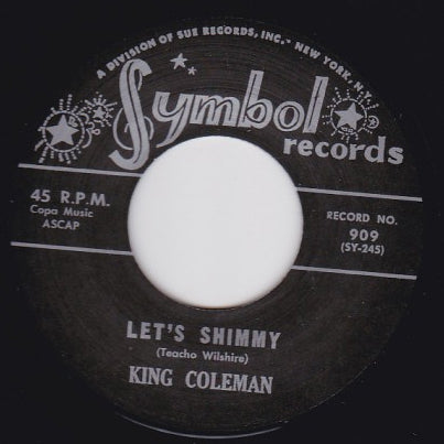 King Coleman - Let's Shimmy // Short'nin' Bread - 7""