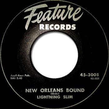 Lightnin' Slim - New Orleans Bound / Mr Rain - Who Dat? - 7""