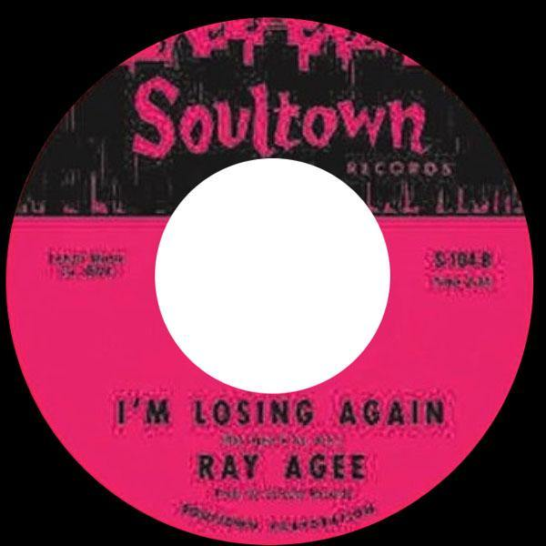 Ray Agee - I'm Losing Again - 7""