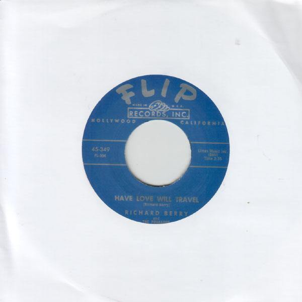 Richard Berry - Have Love Will Travel // Louie Louie - 7""