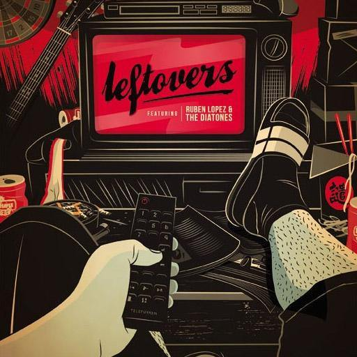 "Ruben Lopez & the Diatones - Leftovers - 7""EP"