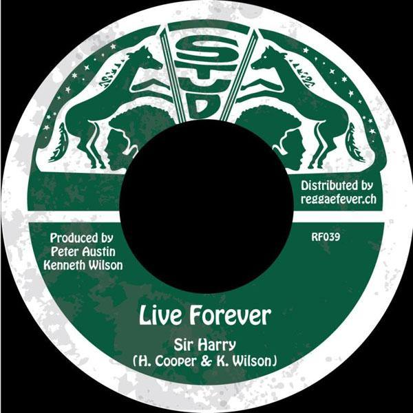 Sir Harry - Live Forever - 7""