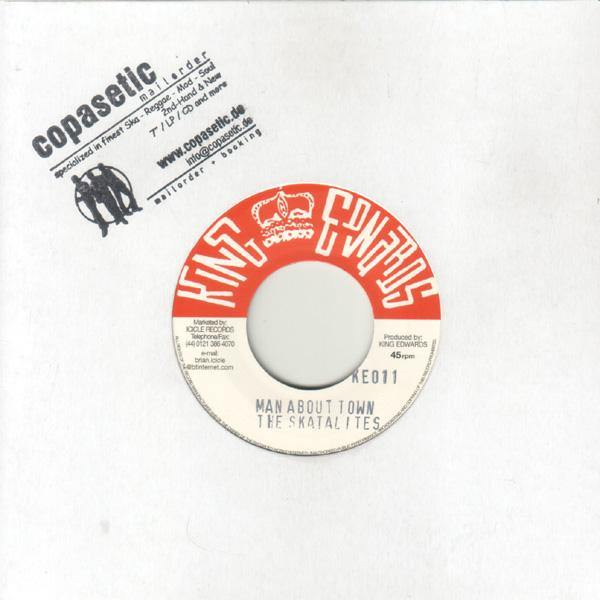 Skatalites - Man About Town // Eric Morris - Love Can Make Man - 7""
