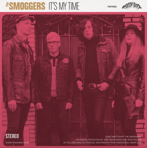 Smoggers - It's My Time /  Charm Bag - Presence Of The Beast - 7""