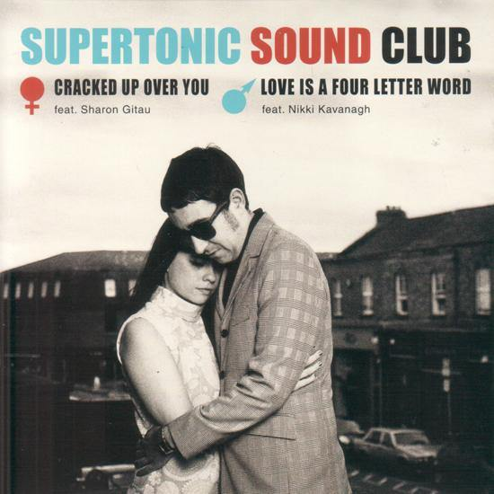 Supertonic Sound Club - Cracked Up Over You - 7""