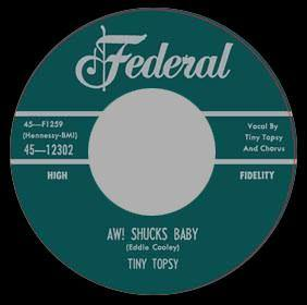 Tiny Topsy - Aw! Shucks Baby // Cal Green - The Big Push  - 7""