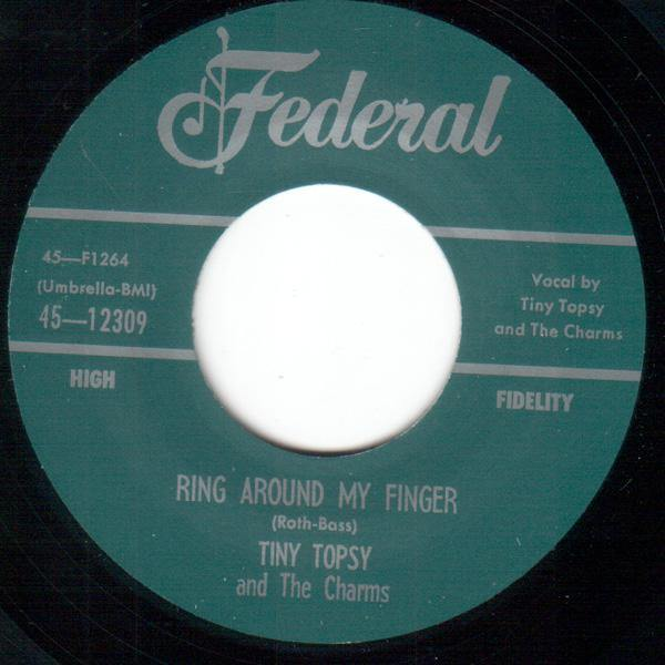 Tiny Topsy - Come On, Come On, Come On // Ring Around My Finger  - 7""