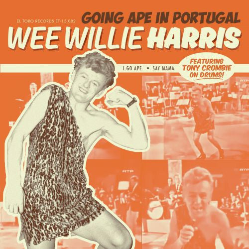 Wee Willie Harris - Going Ape In Portugal - 7""