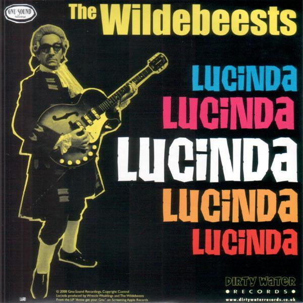 Wildebeests - Lucinda Lucinda // One Minute's Time - 7""