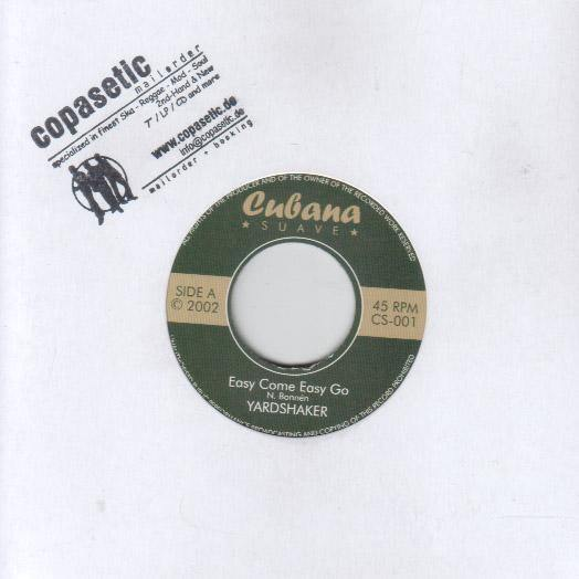 Yardshaker - Easy Come Easy Go // Treat Me Right - 7""