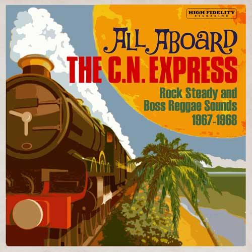 Various - ALL ABOARD THE C.N. EXPRESS - CD