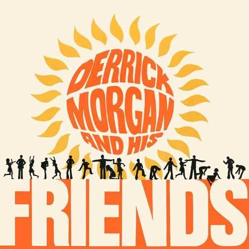 Various - DERRICK MORGAN and his friends (expanded version) - 2xCD