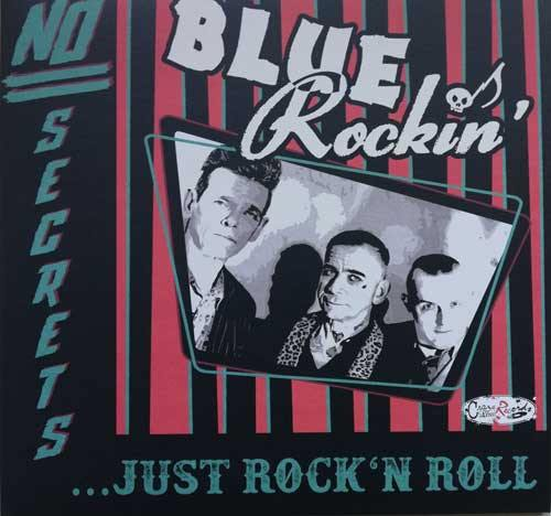 BLUE ROCKIN' - No Secrets ... Just Rock'n'Roll - LP (available in diff. colors)