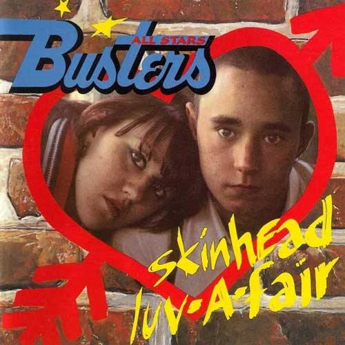 BUSTERS ALL STARS - Skinhead Luv-A-Fair - LP