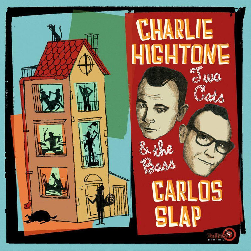 CHARLIE HIGHTONE AND CARLOS SLAP - Two Cats and the Bass - LP