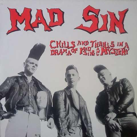 MAD SIN - Chills And Thrills In A Drama Of Mad Sins And Mystery - LP