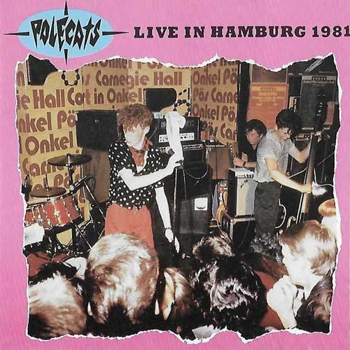 POLECATS - Live In Hamburg 1981 - LP (diff col. available) orig. press!