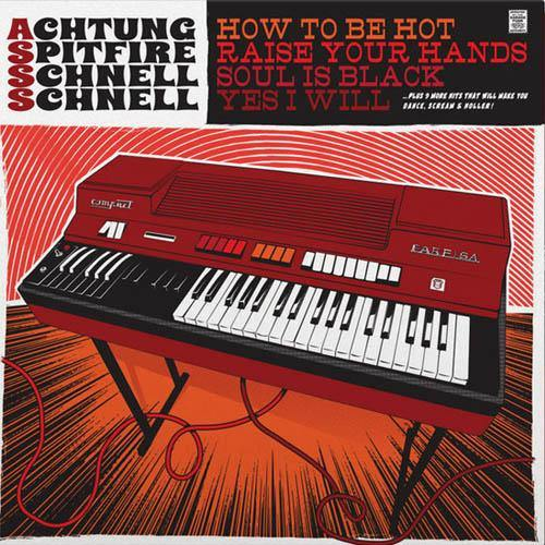 Achtung Spitfire Schnell Schnell - ... Hits That Will Make You Dance, Scream And Holler! - LP+DL+7""
