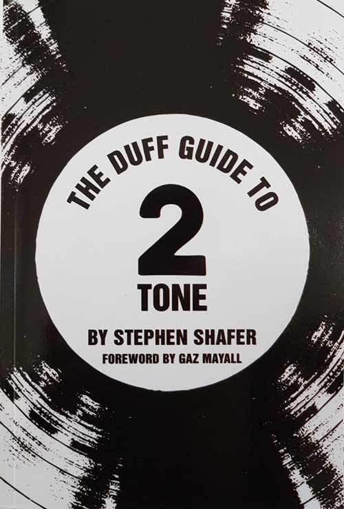 The Duff Guide To 2 Tone - book by Stephen Shafer