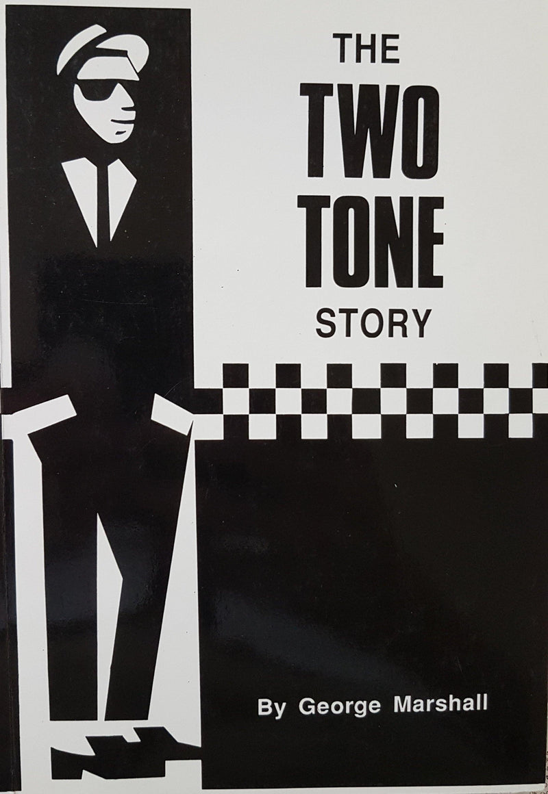 THE TWO TONE STORY by George Marshall - ST Publishing book