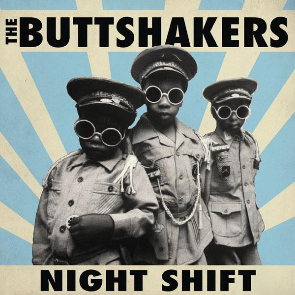 The Buttshakers - Night Shift - CD