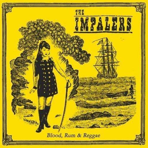 The Impalers - Blood, Rum & Reggae - CD
